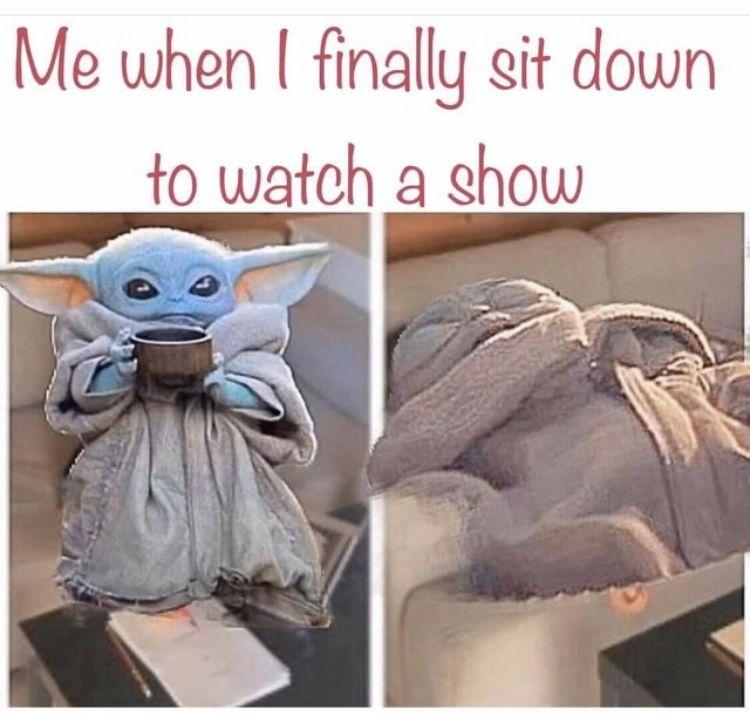 Baby Yoda Sit Down To Watch A Show Yoda Meme Yoda Funny Funny Babies