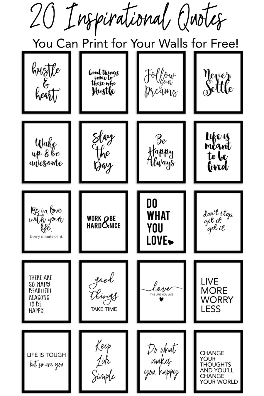 20 Inspirational Quotes You Can Print for Your Walls for Free!