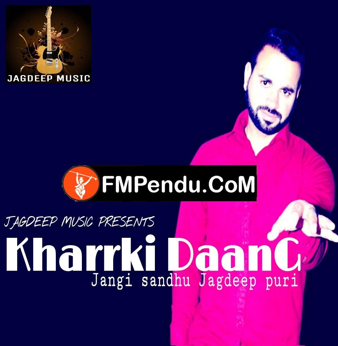 Kharrki Daang Jangi Sandhu Latest Mp3 Song Lyrics Ringtone Mp3 Song Songs Mp3 Song Download