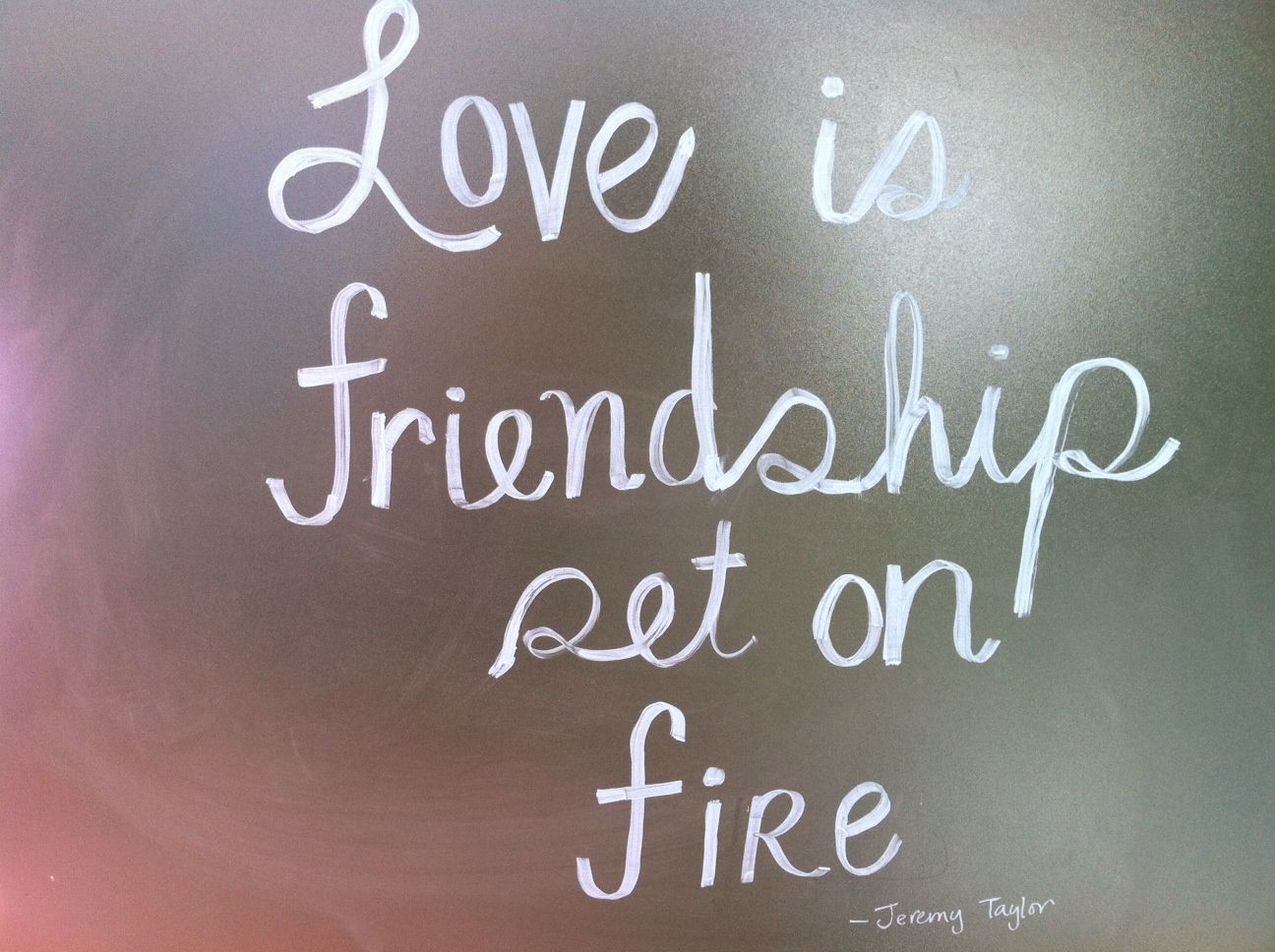 Quotable Quotes About Friendship Love Is Friendship Set On Fire  Jeremy Taylor  Favorite Quotes