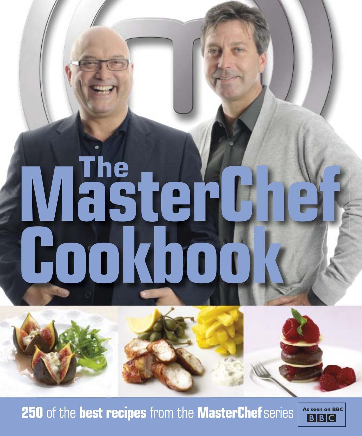 The Masterchef Cookbook Masterchef Recipes Masterchef Recipes