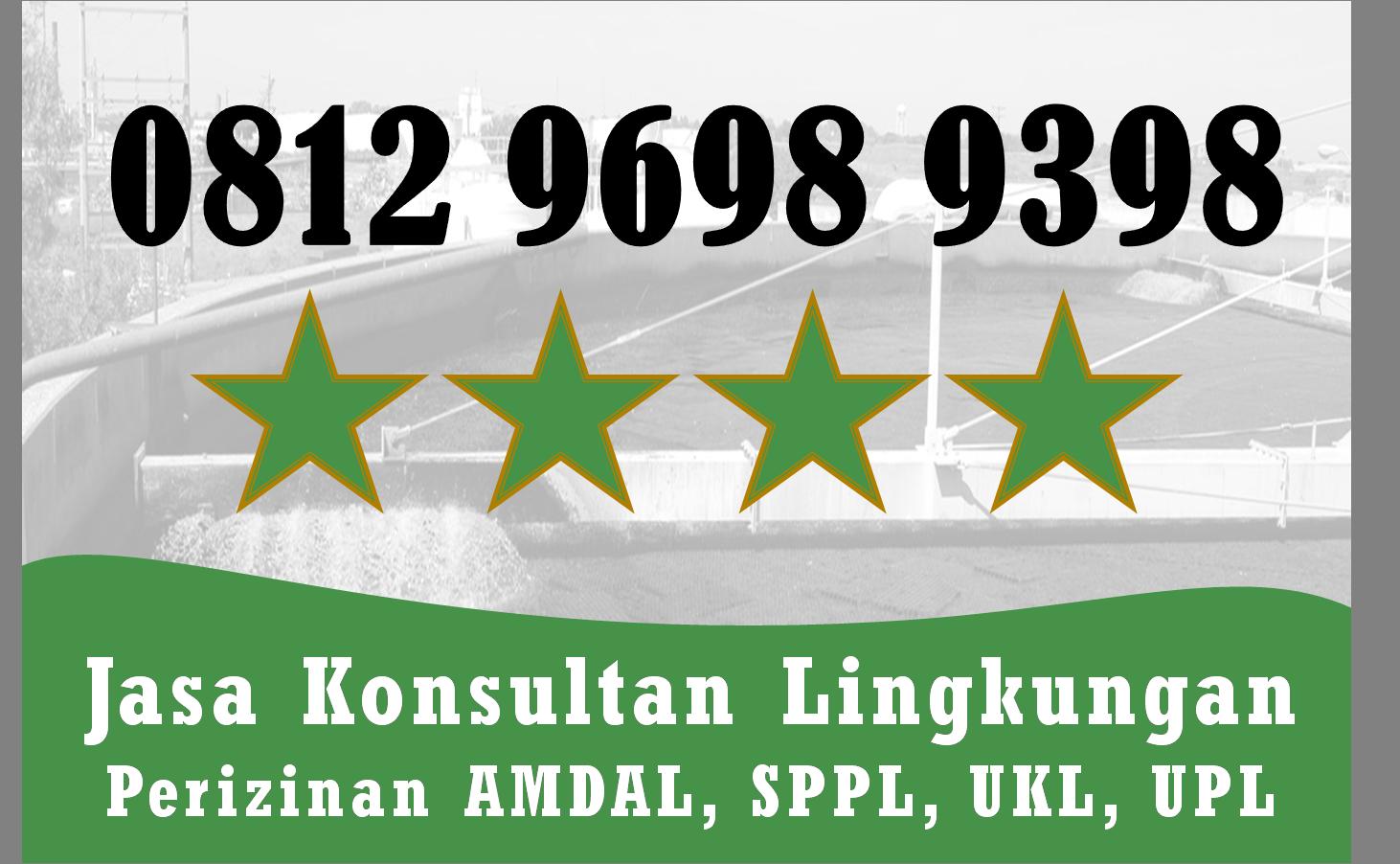 Terpercaya Telp Wa 0812 9698 9398 Biaya Membuat Ukl Upl Kab Tuban Jawa Timur Di 2020 Mobil Kota Teknik Lingkungan Kota Bukittinggi