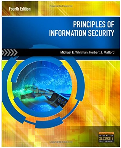 Principles Of Information Security 4th Edition Michael E Whitman Solutions Cengage Learning Textbook Educational Websites
