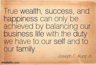 How To Balance Family Amp Business Inspirational Qoutes Business Quotes Owner Quote