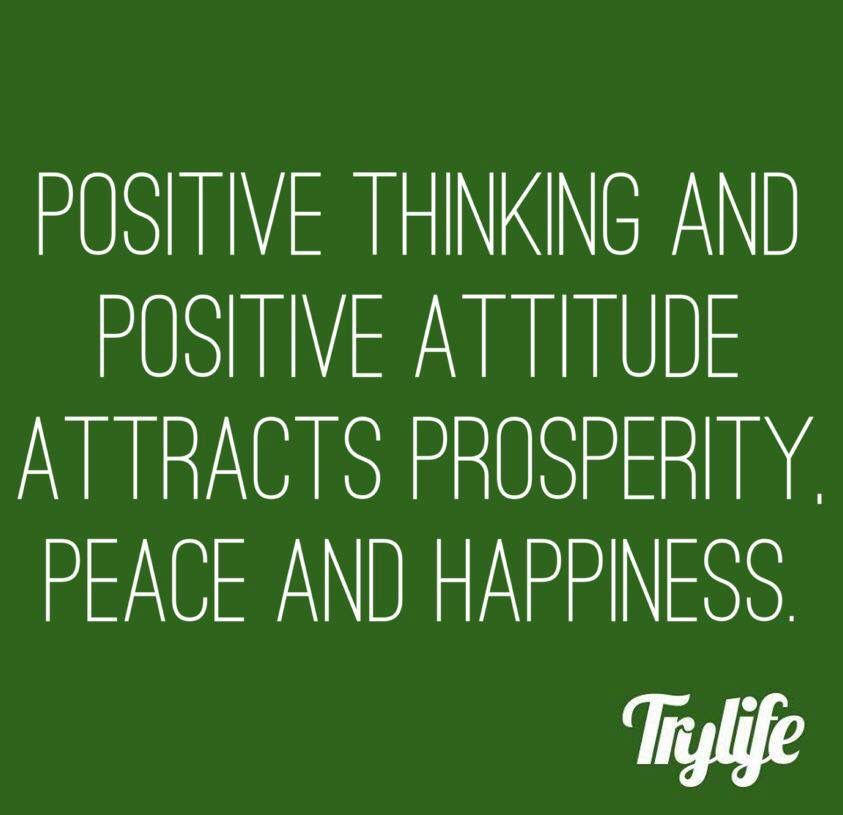 Positive Attitude And Positive Thinking Attracts Prosperity Peace And Happiness Positive Thinking Positive Attitude Positivity