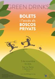 Green Drinks: Bolets i accés a la propietat privada
