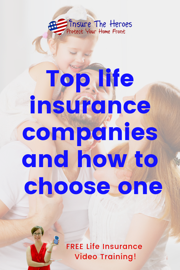 The Best Companies For Life Insurance Have Excellent Customer Service And Financial Ratings Fin Top Life Insurance Companies Company Financials Life Insurance
