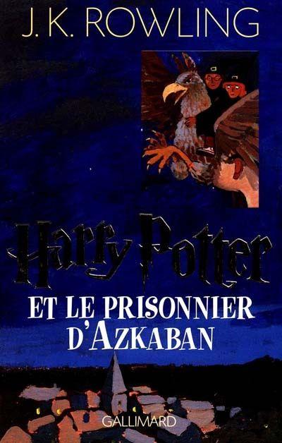 J K Rowling Tome 3 Harry Potter Et Le Prisonnier D