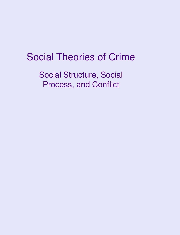 Social Theories Of Crime By Jennifer Vogt Erickson Via