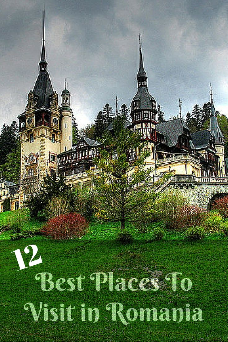 12 places to visit in romania for the ultimate experience european travel beautiful places - Most beautiful manors romania ...