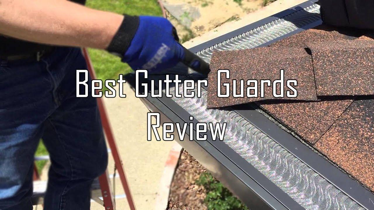 Top 5 Best Gutter Guard Reviews Gutter Guard Gutter Guard