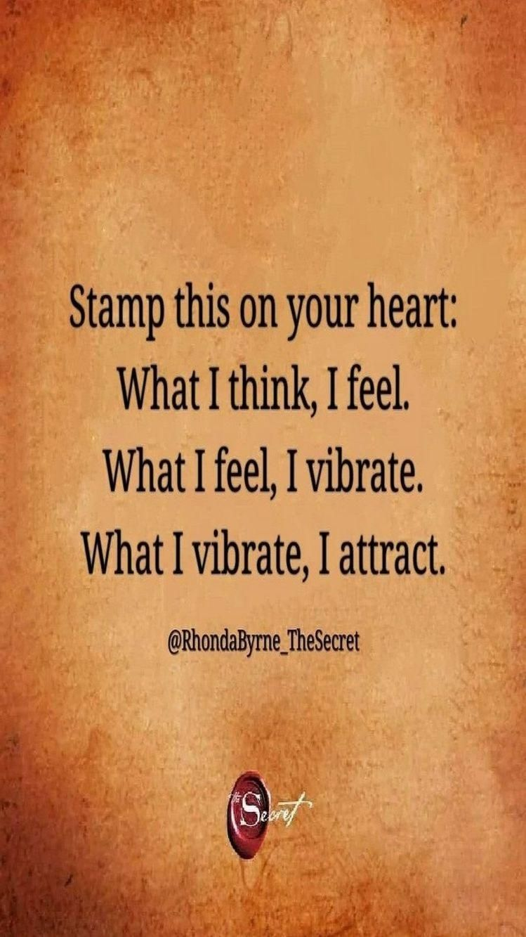 What I Vibrate, I attract.