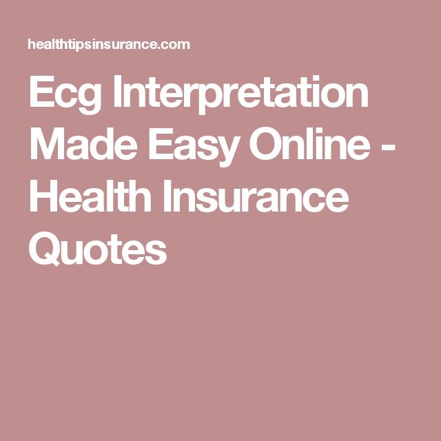Ecg Interpretation Made Easy Online - Health Insurance ...