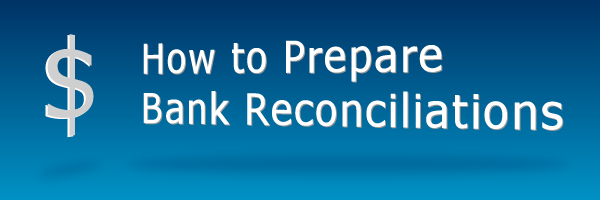 In This Post You Can Understand How To Prepare Bank Reconciliation