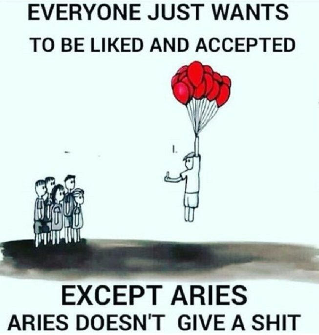 Aries doesn't give a $%&!