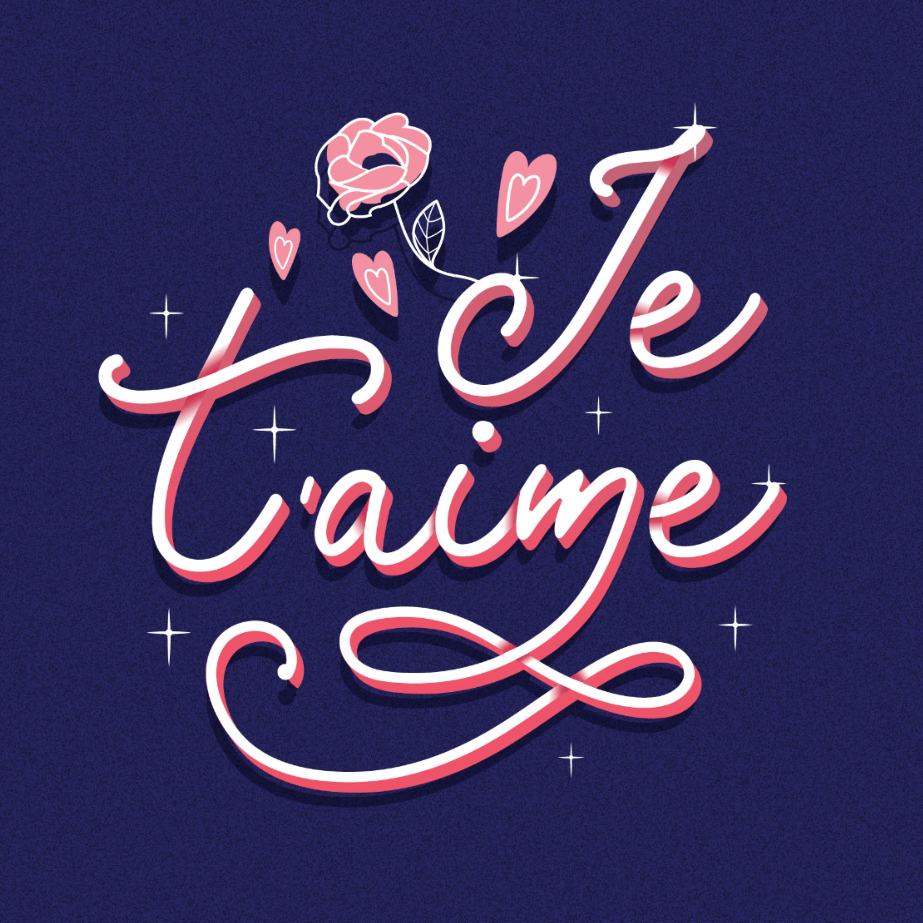 Je T Aime Valentine S Lettering In 2020 Valentines Day Quotes For Him Valentines Letter Valentine S Day Quotes