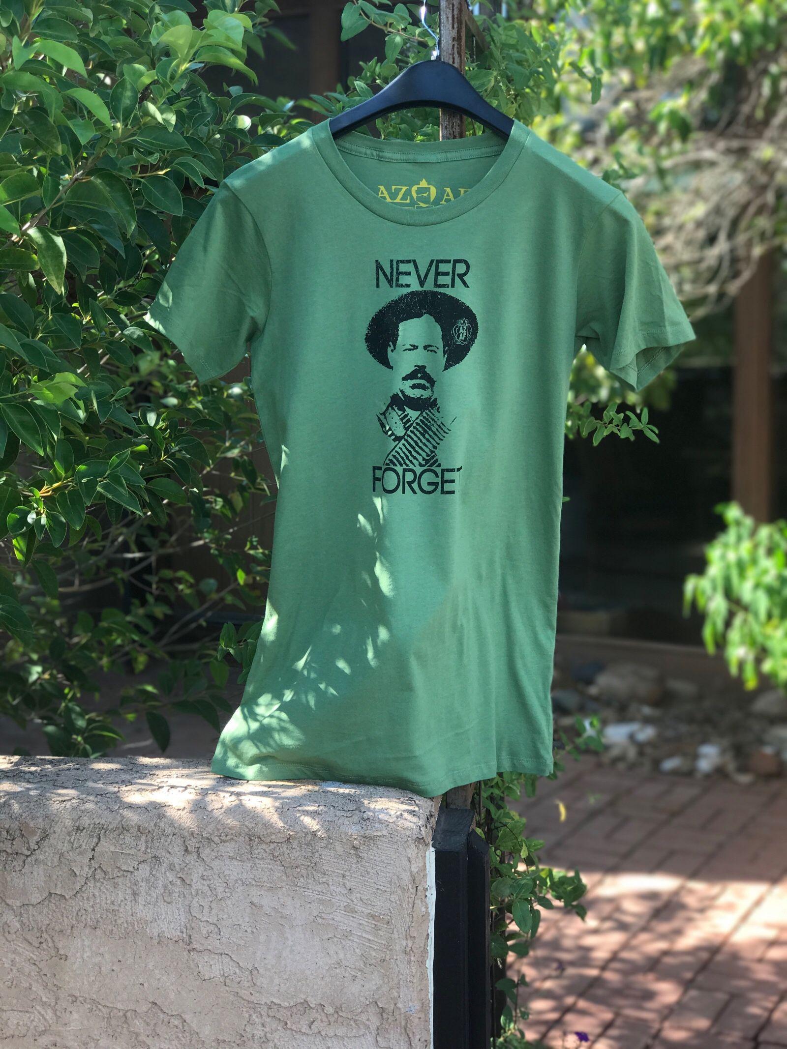 """Never Forget"" shirts feat Pancho Villa are now avail! ArizonaAF.com #supportlocal #arizonaaf #azaf #panchovilla #arizona #fashion"