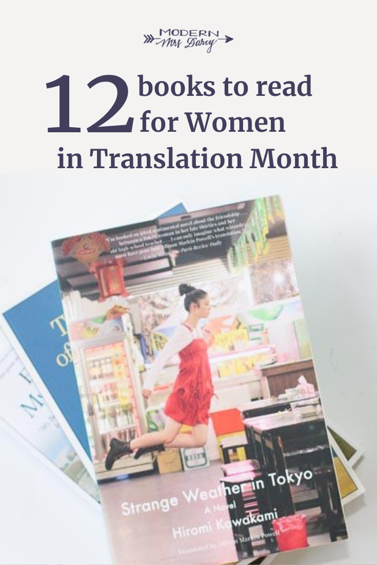 12 Books To Read For Women In Translation Month Modern Mrs Darcy In 2020 Books To Read For Women Books Books To Read
