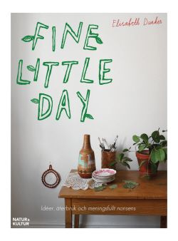 Fine Little Day - by Elisabeth Dunker