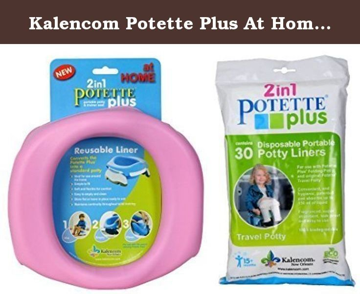 Kalencom Potette Plus At Home 30 Kalencom Potette Plus Liners Converts The Poette Plus Into A Stand Travel Potties Potty Training Baby Products Potty