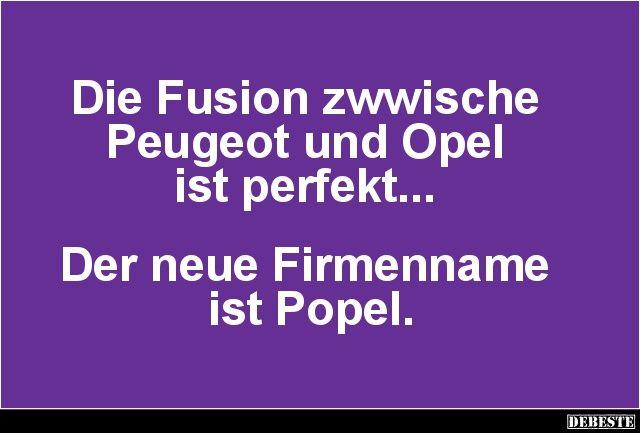 Die Fusion zwwische Peugeot und Opel ist perfekt.. | Lustige