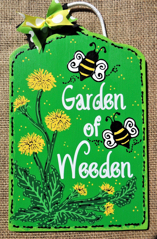 Garden Of Weeden Dandelion Amp Bumblebee Sign Deck Backyard