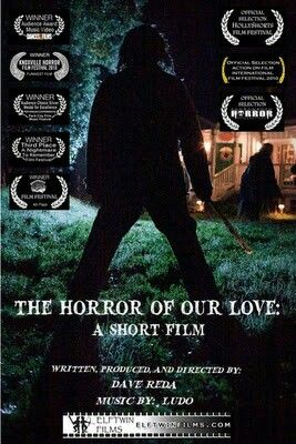 FUNNIEST FILM: The Horror Of Our Love