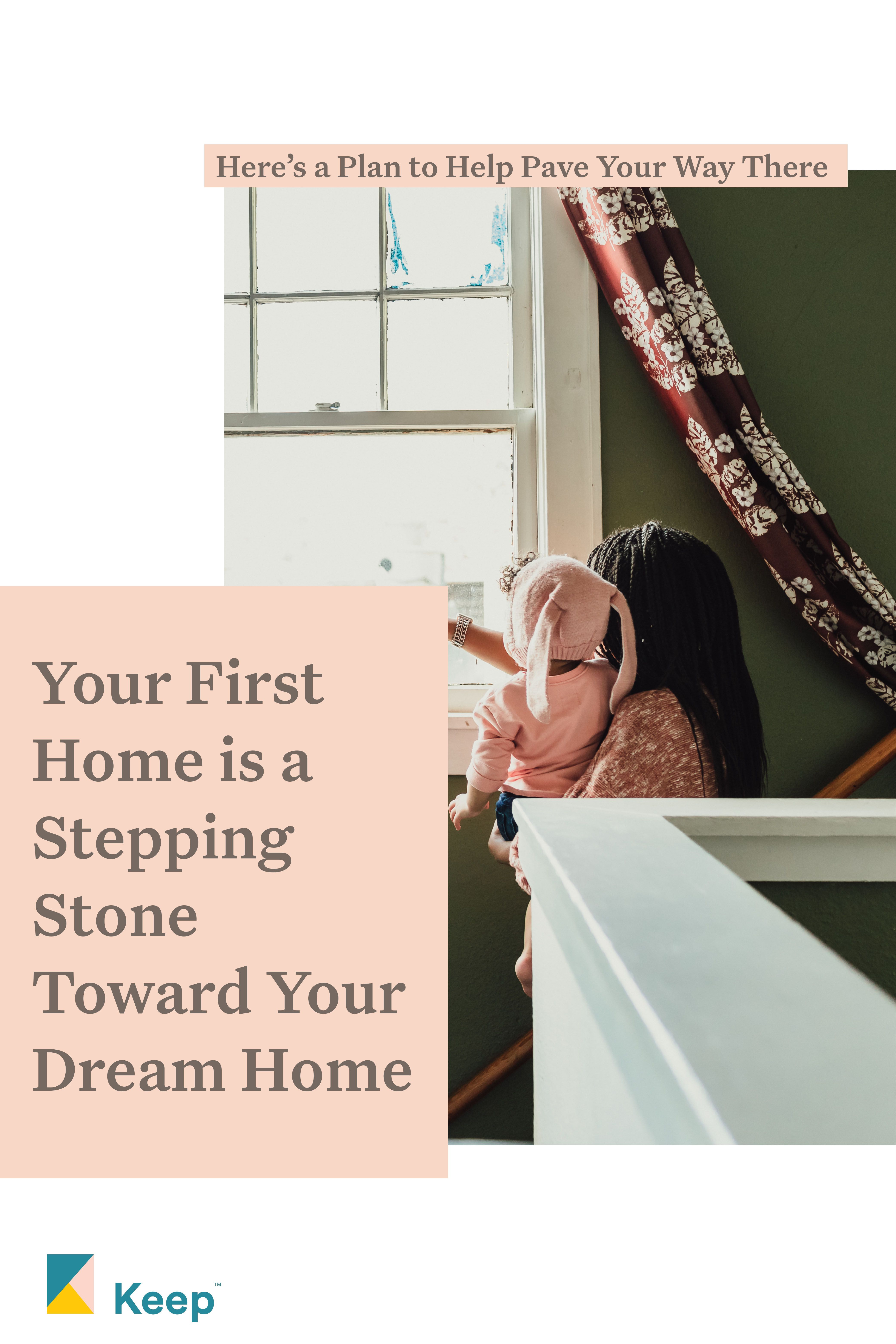 If you can't afford your dream home right now, look on the bright side: The home you can afford is a stepping stone to get there! #home #homeownership #dreamhome #buy #plan