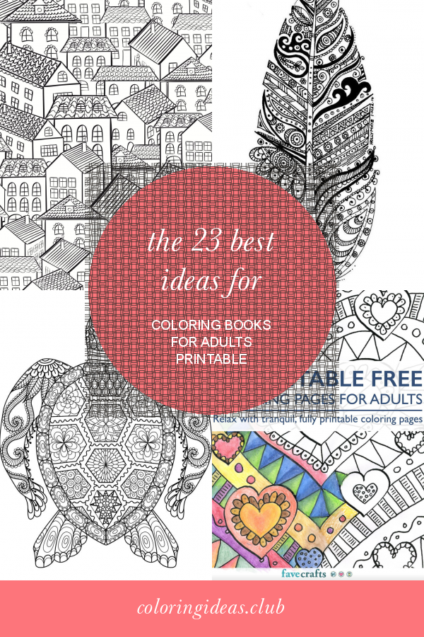 The 23 Best Ideas For Coloring Books For Adults Printable Printable Coloring Book Coloring Books Coloring Pages
