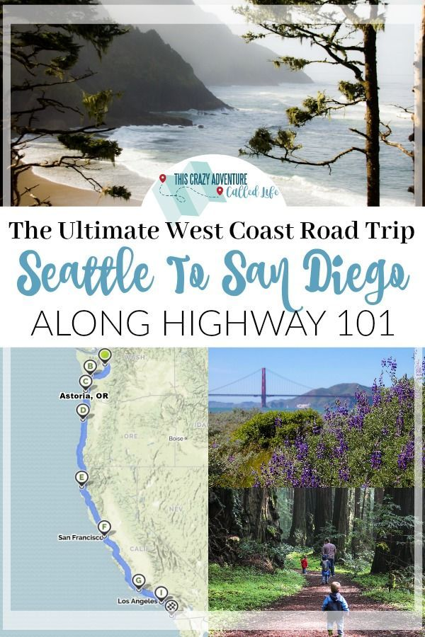 Seattle To San Diego, A Highway 101 Road Trip | This Crazy Adventure Called Life