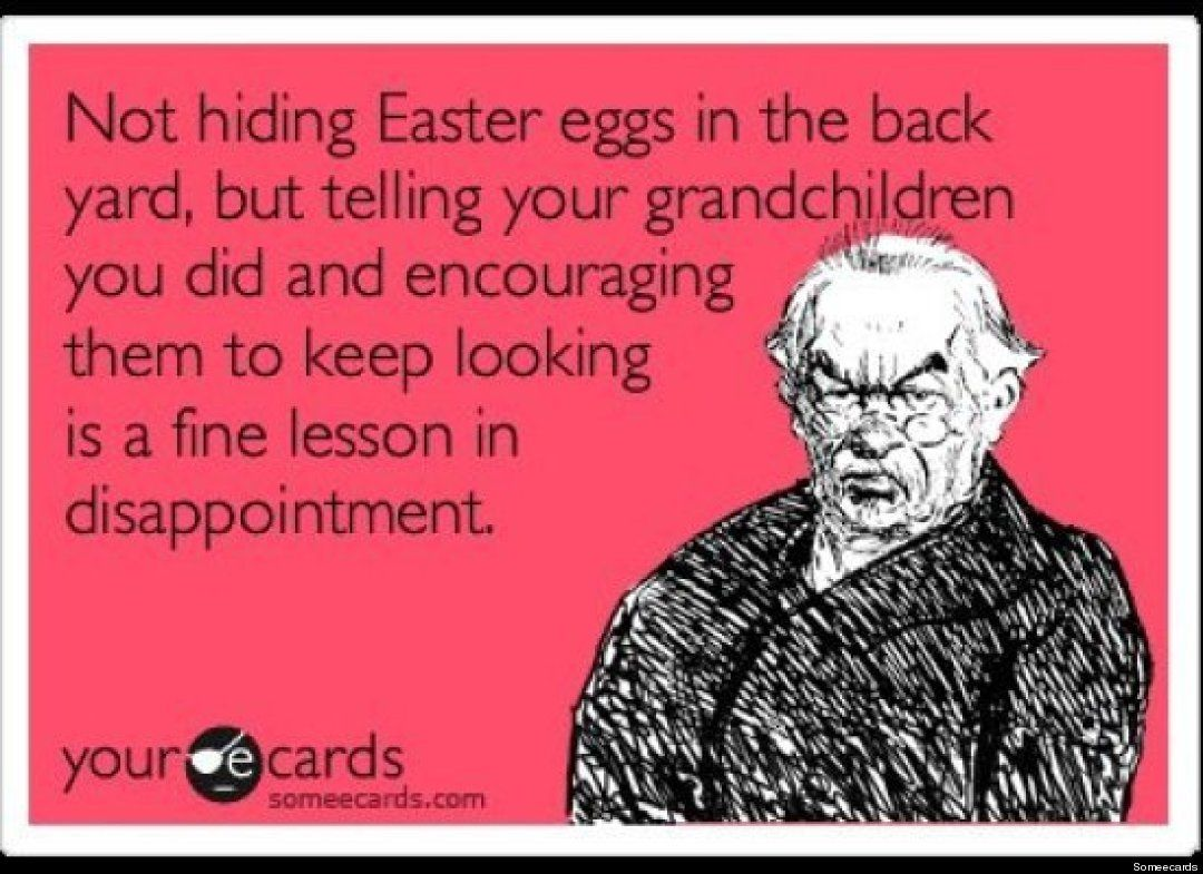 The Funniest Easter Someecards Easter Humor Easter Quotes Funny Quotes
