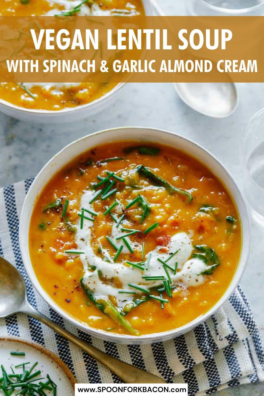 Vegan Lentil Soup Spoon Fork Bacon Recipe In 2020 Vegan Lentil Soup Lentil Soup Vegetarian Recipes
