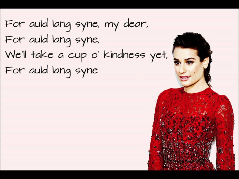 Lea Michele Auld Lang Syne Lyrics Skip Past The First Still