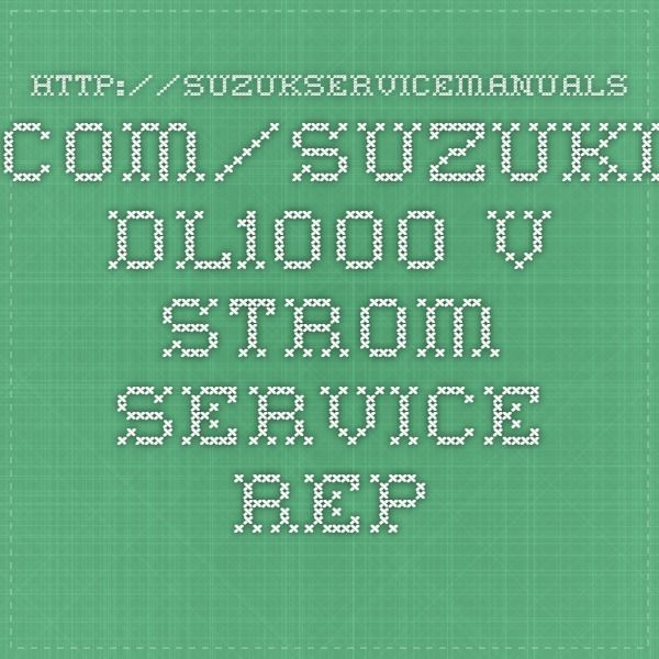 Suzuki Dl1000 V Strom Service Repair Manuals Repair Manuals Repair Manual