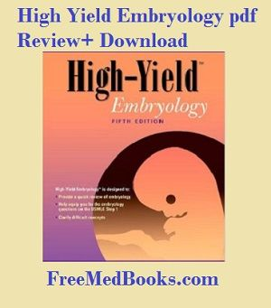 High Yield Embryology Pdf Review And Download Free