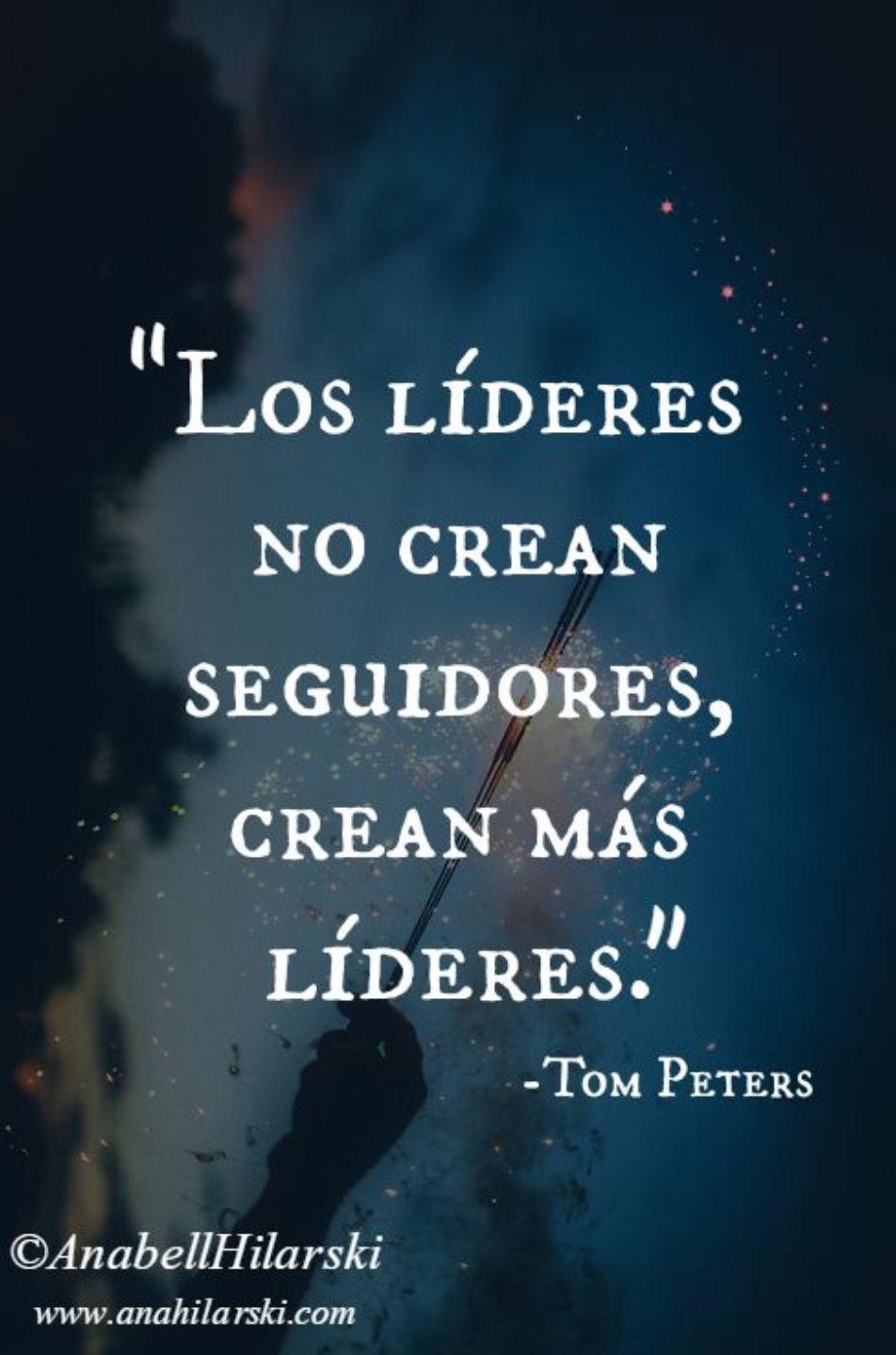 Lideres Lider Frases Frases De Liderazgo Y Frases