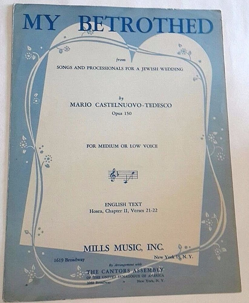 My Betrothed Jewish Wedding Sheet Music Castelnuovo Tedesco Processional Song
