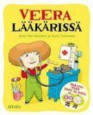 Veera lääkärissä - Aino Havukainen, Sami Toivonen - Kovakantinen (9789511160182) - Kirjat - CDON.COM