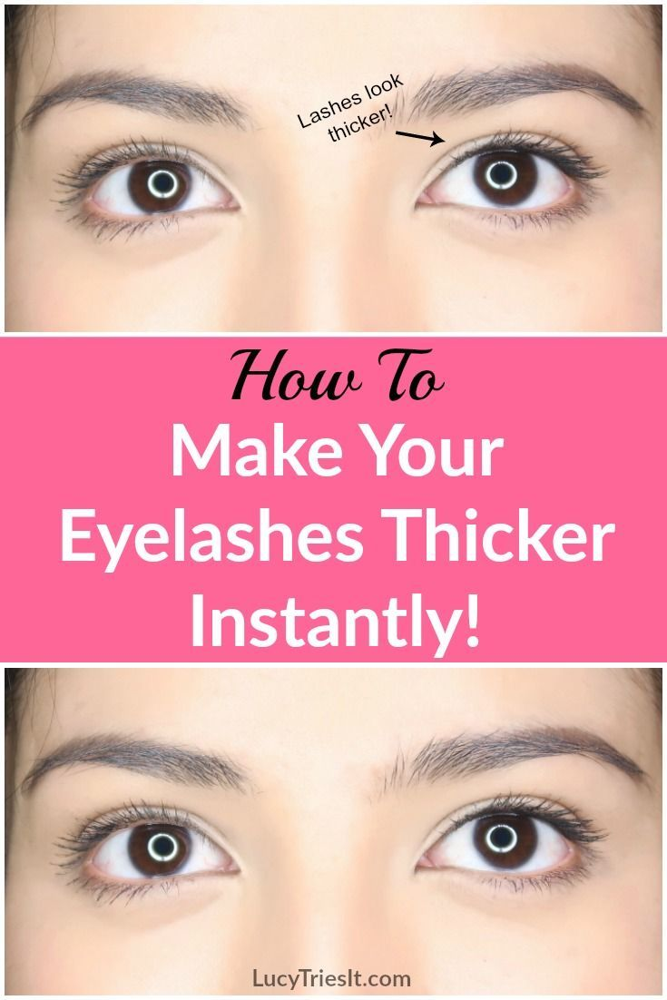 How To Make Your Eyelashes Look Thicker Instantly Pinterest