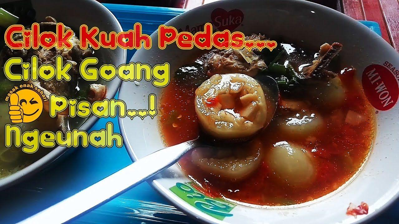 Cara Membuat Cilok Kuah Pedas Cilok Goang Tasik Resep Masakan Indonesia Indonesian Food Recipe Resep Masakan Indonesia Resep Makanan Resep Masakan