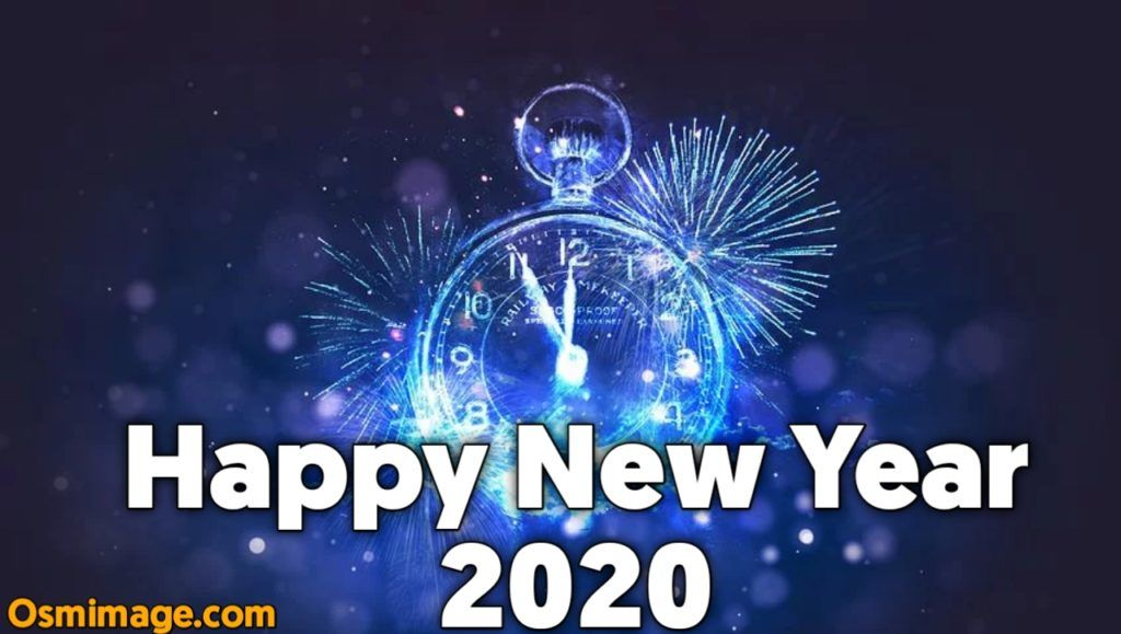 Happy New Year 2020 Images And Wishes Osm Image Happy New Year 2020 Happy New Year Images New Year 2020