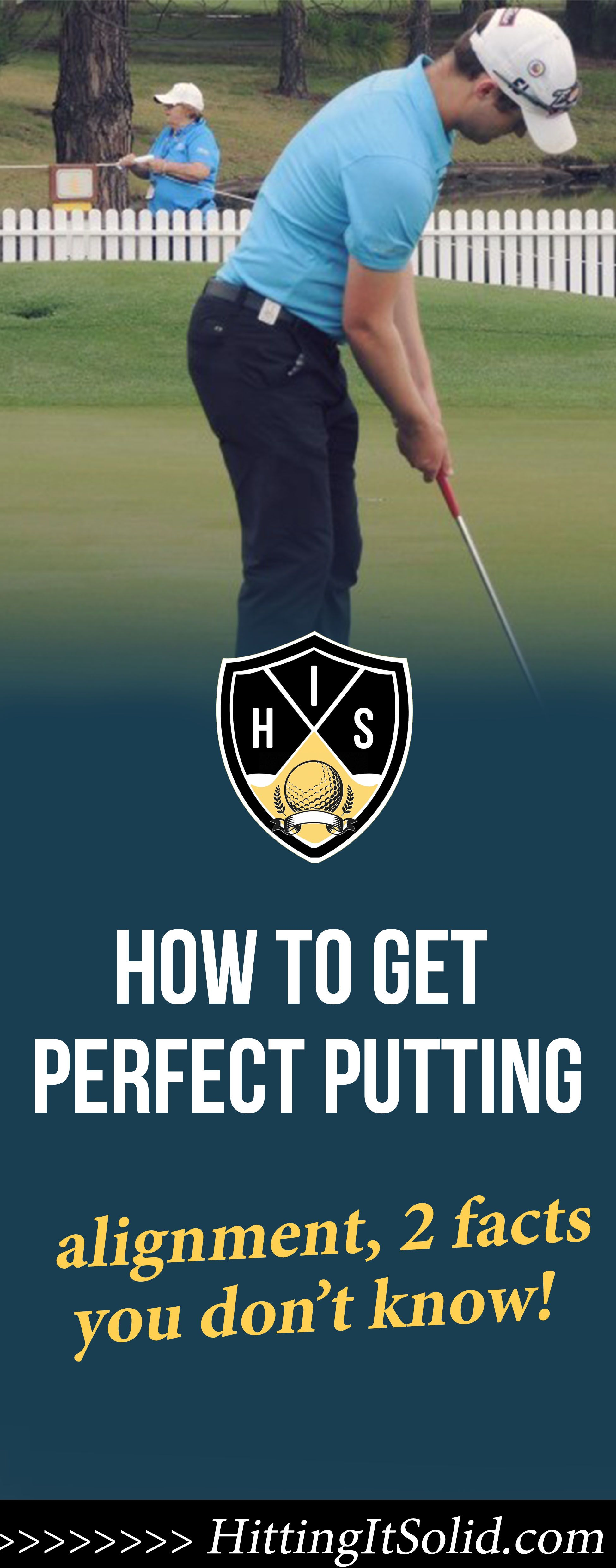 Perfect Putting Alignment: 2 Facts You Probably Don't Know ...