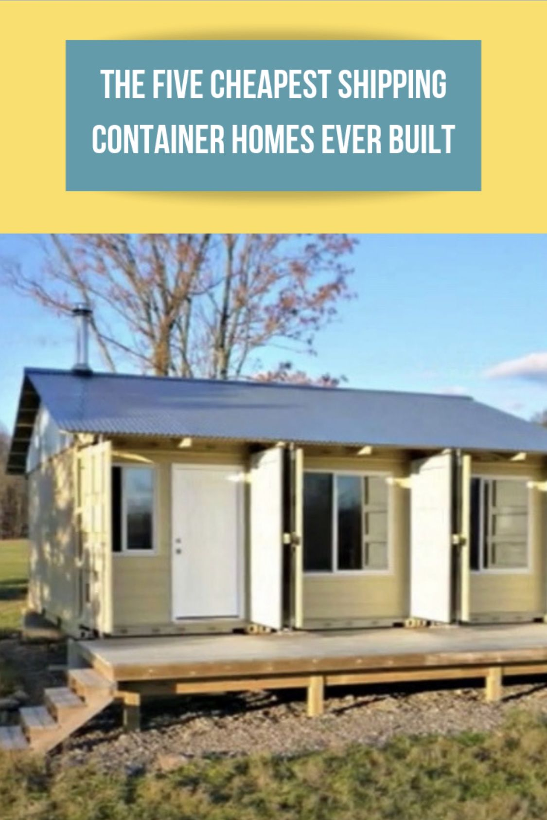 5 Cheap Container Home Examples Cheap Shipping Containers Shipping Container