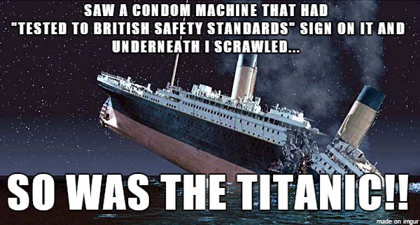 All Funny Memes Daily My Swear Jar Just For Fun Titanic Sinking