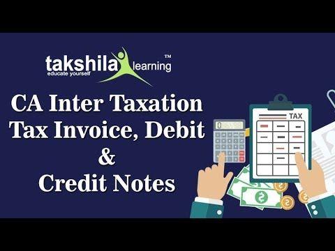 CA Inter Taxation Online classes  GST Tax Invoice, Credit and Debit - tax invoice