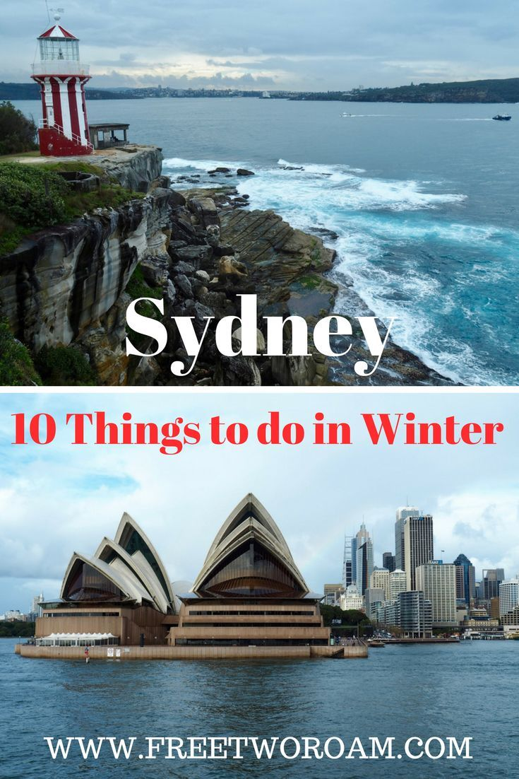 Top 10 Things To Do In Sydney In Winter With Images Sydney
