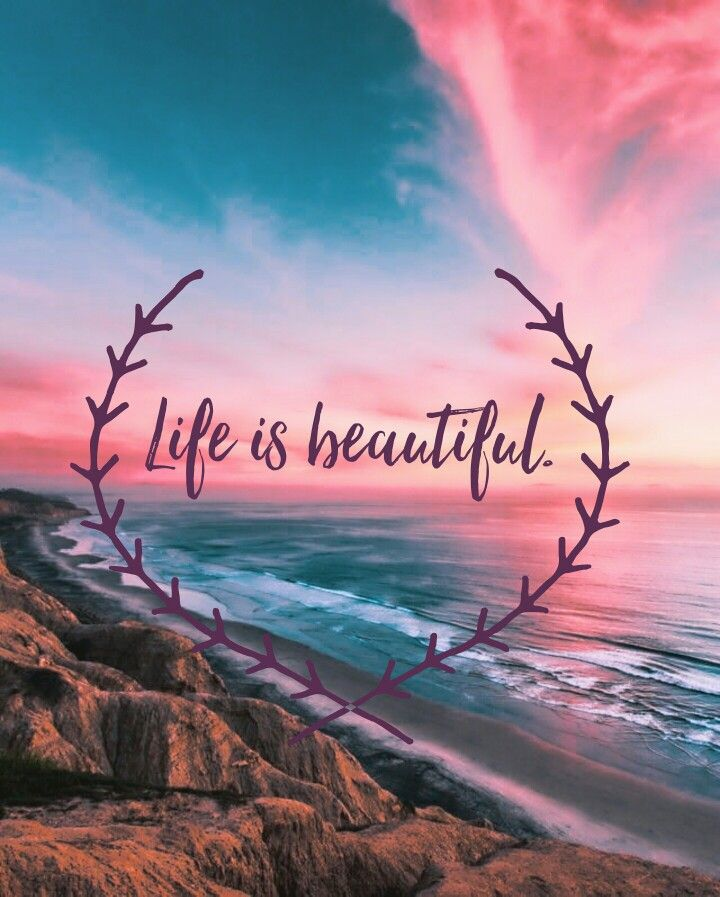 Wallpaper Wallpaper Quotes Life Is Beautiful Inspirational Wallpapers