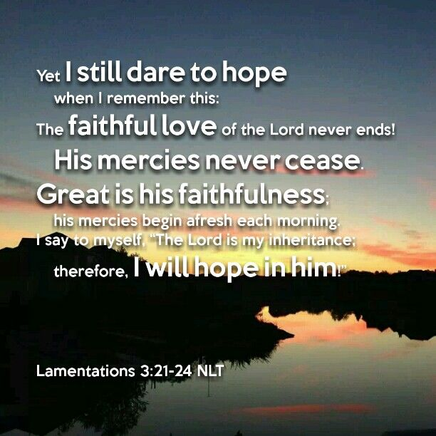 Lamentations 3:21-24 NLT (With Images)