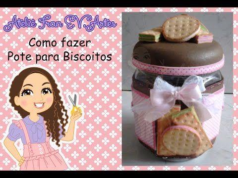 5493dff900d Como fazer pote para biscoitos -Ateliê Fran E.V.Artes - YouTube ...