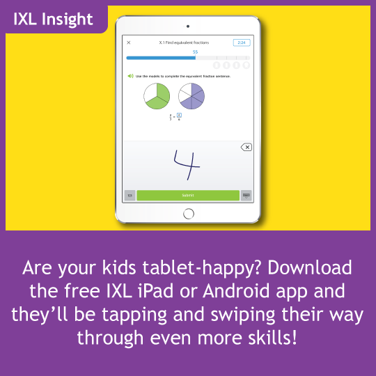 A handy tip for the IXL app Use the pencil, highlighter